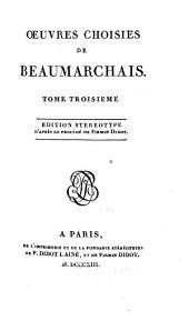 Oeuvres choisies de Beaumarchais: La mère coupable; Tarare; Poésies diverses