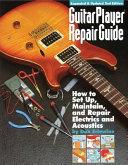 Guitar Player Repair Guide Book