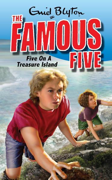 Famous Five Five On A Treasure Island