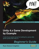 Unity 4 x Game Development by Example Beginner s Guide PDF