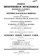 Duorum monstrorum humanorum descriptio anatomica
