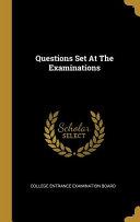 Questions Set At The Examinations