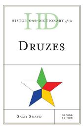 Historical Dictionary of the Druzes: Edition 2
