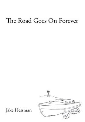 The Road Goes on Forever PDF