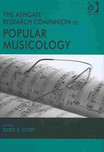 The Ashgate Research Companion to Popular Musicology PDF