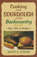 Cooking With Sourdough In The Backcountry PDF