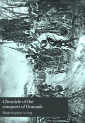 Chronicle of the Conquest of Granada: Volume 2