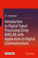 Introduction to Digital Signal Processing Using MATLAB with Application to Digital Communications PDF