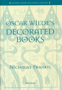 Oscar Wilde s Decorated Books Book