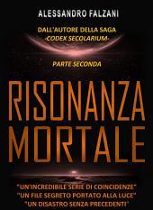 RISONANZA MORTALE: File 2 top - secret: HAARP - NOVA