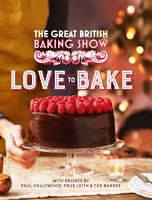 The Great British Baking Show  Love to Bake PDF