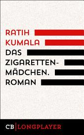 Das Zigarettenmädchen. Roman