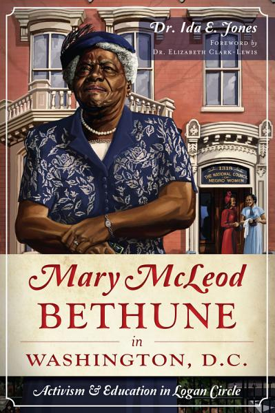 Download Mary McLeod Bethune in Washington  D C  Book
