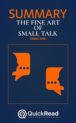 The Fine Art of Small Talk by Debra Fine  Summary