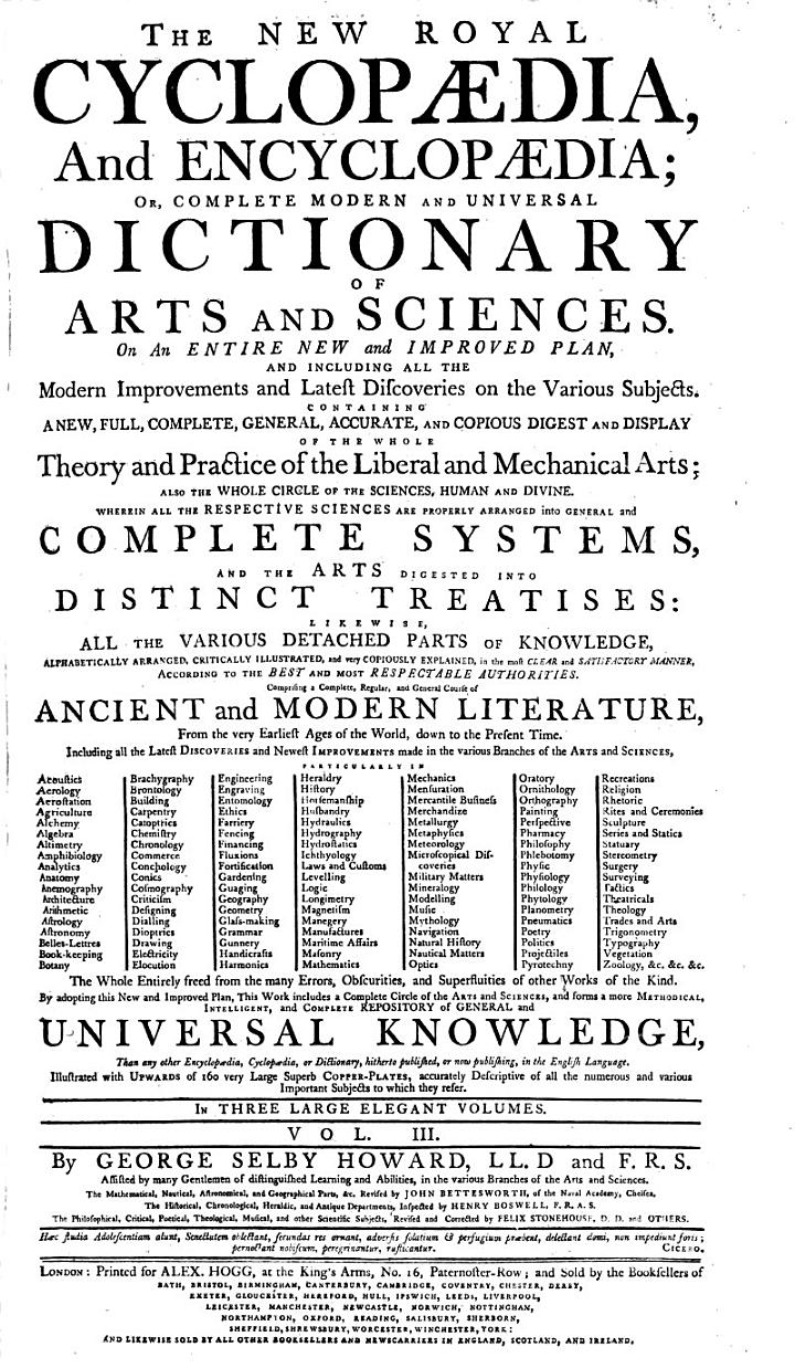 THE NEW ROYAL CYCLOPAEDIA, And ENCYCLOPAEDIA; OR, COMPLETE MODERN AND UNIVERSAL DICTIONARY OF ARTS AND SCIENCES