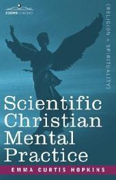 Scientific Christian Mental Practice
