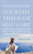 Transforming Your Life through Self Care PDF