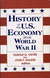 History of the U. S. Economy Since World War II