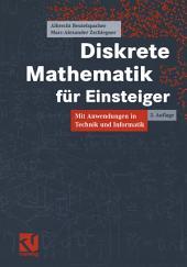 Diskrete Mathematik für Einsteiger: Mit Anwendungen in Technik und Informatik, Ausgabe 2