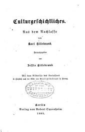 Zeiten, völker und menschen: bd. Culturgeschichtliches. Hrsg. von Jessie Hillebrand. 1885