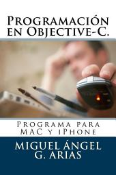 Programación en Objective-C: Progama para Iphone y MAC