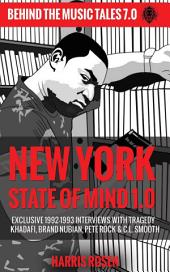 New York State of Mind 1.0: Exclusive 1992-1993 Interviews with Tragedy Khadafi, Brand Nubian, Pete Rock & C.L. Smooth