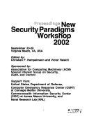 Proceedings ... ACM SIGSAC New Security Paradigms Workshop