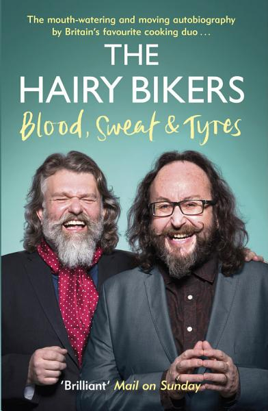 Download The Hairy Bikers Blood  Sweat and Tyres Book