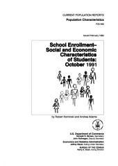 School enrollment -- social and economic characteristics of students: October 1991