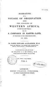 Narrative of a voyage of observation among the colonies of Western Africa... and of a compaign in Kaffirland... in 1835