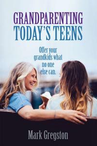 Grandparenting Today s Teens