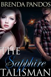 The Sapphire Talisman: Book 2 The Talisman Series