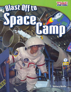 Blast Off to Space Camp