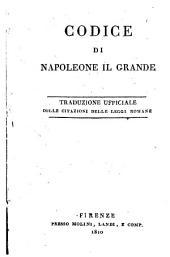 Codice di Napoleone il grande. Traduzione ufficiale colle citazioni delle leggi romane