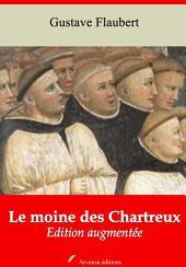 Le moine des Chartreux: Nouvelle édition augmentée