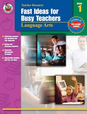 Fast Ideas for Busy Teachers  Language Arts  Grade 1 PDF