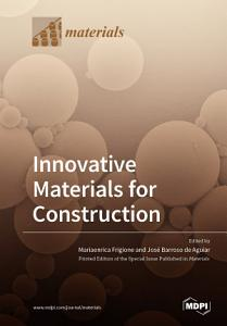 Innovative Materials for Construction