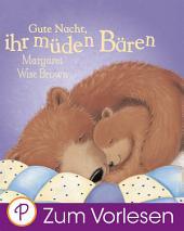 Gute Nacht, ihr kleinen Bären