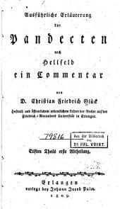 Ausführliche Erläuterung der Pandecten nach Hellfeld: ein Commentar für meine Zuhörer, Band 11
