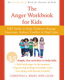 The Anger Workbook for Kids