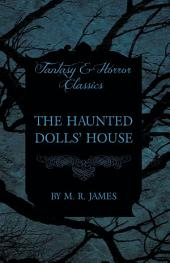 The Haunted Dolls' House (Fantasy and Horror Classics)
