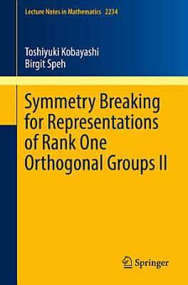 Symmetry Breaking for Representations of Rank One Orthogonal Groups II