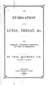 On fumigation of the lungs, throat, &c