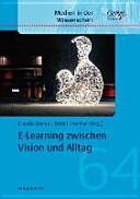 E Learning zwischen Vision und Alltag PDF