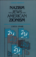 Nazism  the Jews and American Zionism  1933 1988 PDF