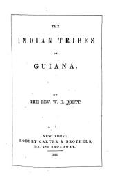 The Indian Tribes of Guiana
