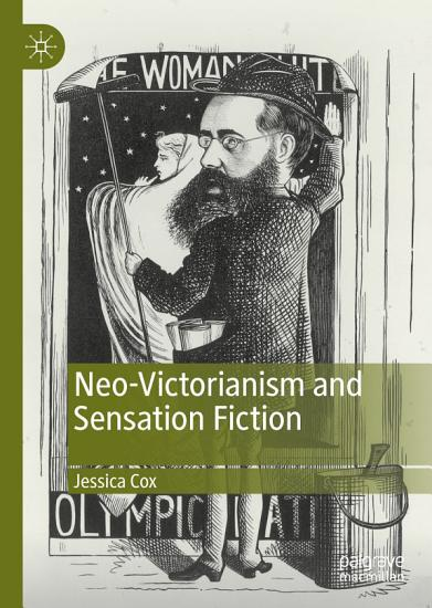 Neo Victorianism and Sensation Fiction PDF