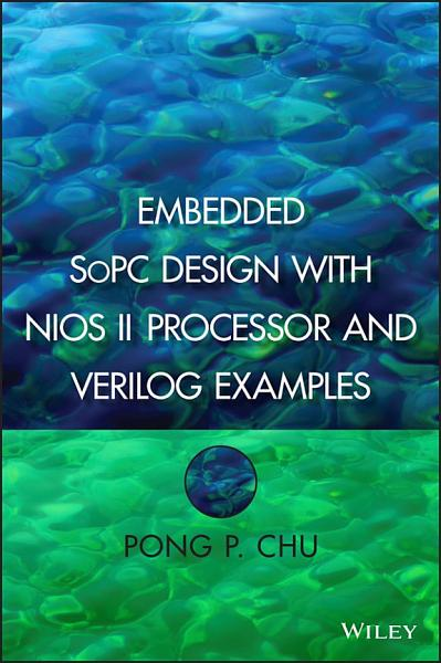 Embedded SoPC Design with Nios II Processor and Verilog Examples PDF