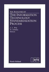An Analysis of the Information Technology Standardization Process