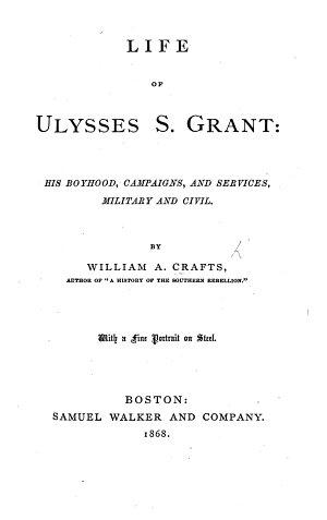 Life of Ulysses S  Grant